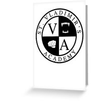 St. Vladimir's (Vampire) Academy (light-based) Greeting Card