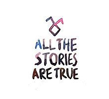 All the stories are true (watercolor) Photographic Print