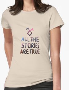 All the stories are true (watercolor) T-Shirt