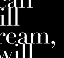 """The Mortal Instruments: """"As long as I can still dream"""" Sticker"""
