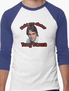 Hold me closer Tony Danza Men's Baseball ¾ T-Shirt