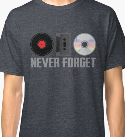 Never Forget Old Audio Formats Classic T-Shirt