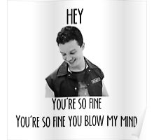 oh Mickey Milkovich you're so fine Poster
