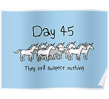 Day 45. They still suspect nothing. (Rhino + Unicorns) Poster