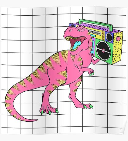 Tyrannosaurus rex with boombox in retro 80s style Poster