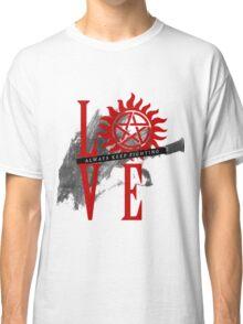 Always Keep Fighting - Supernatural LOVE Classic T-Shirt
