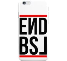 End BSL Text (Black and Red) iPhone Case/Skin