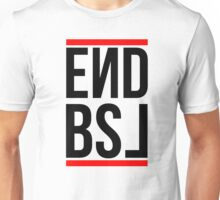 End BSL Text (Black and Red) Unisex T-Shirt