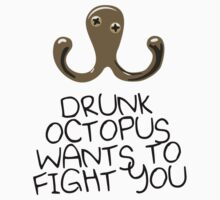Drunk Octopus Wants To Fight You Kids Clothes