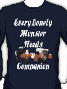 Every Lonely Monster...[Johnlock] T-Shirt