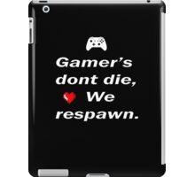 Gamer's Dont Die (2) iPad Case/Skin
