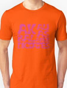 Akali As Balance Dictates Pink Text Unisex T-Shirt