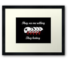 They See Me Rolling (Roller Derby) Framed Print