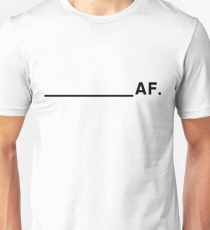 AF. Unisex T-Shirt