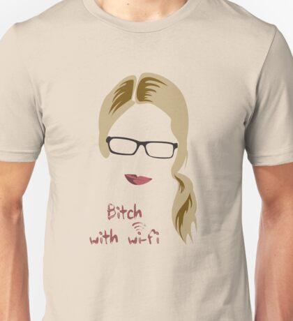 Bitch with Wi-fi Unisex T-Shirt