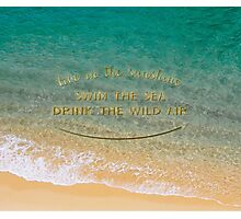 Live in the sunshine Photographic Print