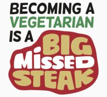 A Big Missed Steak by artpolitic