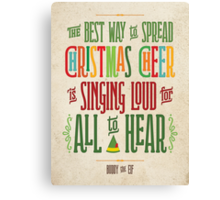Buddy the Elf - Christmas Cheer Canvas Print