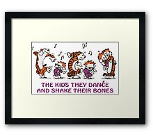 The kids they dance and shake their bones! Framed Print