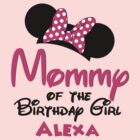 Mommy of the birthday girl ~ Alexa by sweetsisters