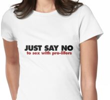 Pro Choice humor Womens Fitted T-Shirt
