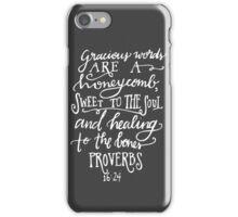 Proverbs 16:24 iPhone Case/Skin