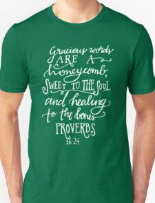 Proverbs 16:24 Unisex T-Shirt