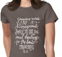 Proverbs 16:24 Womens Fitted T-Shirt