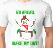 Go Ahead Make My Day, Snowman Coboy Christmas Unisex T-Shirt