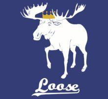 Moose is Loose T-Shirt