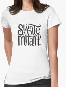 Slainte Mhath in black and red Womens Fitted T-Shirt