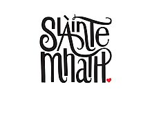 Slainte Mhath in black and red Photographic Print