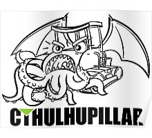 A very hungry Cthulhupillar Poster