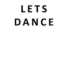 Lets Dance by JackCuddihy