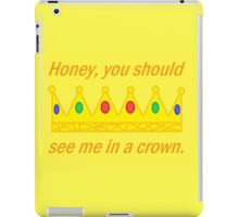 Honey, You Should See Me In A Crown | Sherlock | Yellow iPad Case/Skin