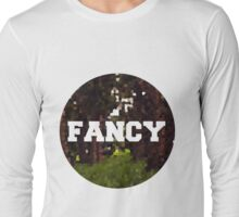 FANCY Long Sleeve T-Shirt