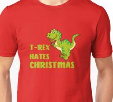 T-Rex Hates Christmas Limited edition  Unisex T-Shirt
