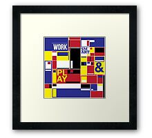 work and play smart Framed Print