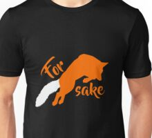 For FOX sake Unisex T-Shirt