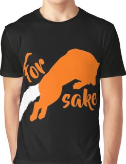 For FOX sake Graphic T-Shirt