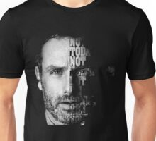 NOT TODAY NOT TOMORROW BUT I'M GONNA KILL YOU Unisex T-Shirt