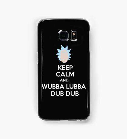 """""""Keep Calm and Wubba Lubba Dub Dub"""" Samsung Galaxy Case/Skin"""