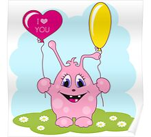 Cute pink monster loves you Poster