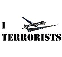 I MQ-1 Terrorists Photographic Print