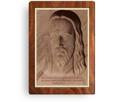 The Lord Is My Strength Canvas Print