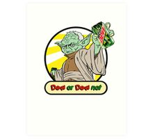 Dew or Dew Not - Yoda - Black Boarder Art Print