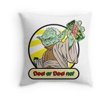 Dew or Dew Not - Yoda - Black Boarder Throw Pillow