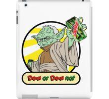 Dew or Dew Not - Yoda - Black Boarder iPad Case/Skin