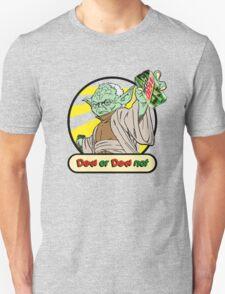 Dew or Dew Not - Yoda - Black Boarder T-Shirt
