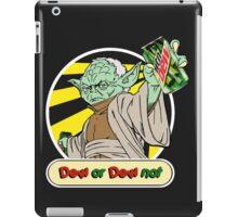 Dew or Dew Not - Yoda - White Boarder iPad Case/Skin